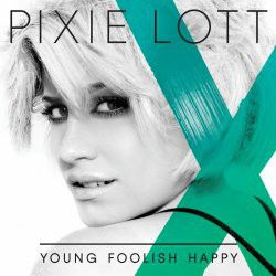 Pixie Lott - Young Foolish Happy (CD)