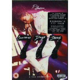 Rihanna - Rihanna 777 Tour ...7 Countries 7 Days 7 Show (DVD)