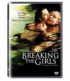 Breaking The Girls (DVD)