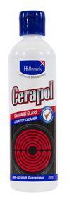 Hillmark 250ml Cerapol Ceramic Glass Cooktop Cleaner