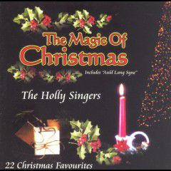 Holly Singers - The Magic Of Christmas (CD)