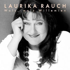 Laurika Rauch - Wals, Wals Willemien (CD)