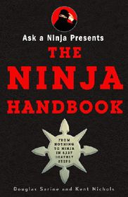 Ask a Ninja Presents The Ninja Handbook (Paperback)