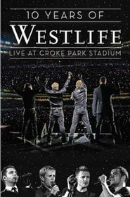Westlife - 10 Years Of Westlife - Live At Croke Park (DVD)