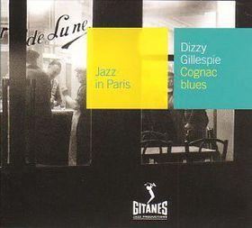 Dizzy Gillespie / Jazz In Paris - Cognac Blues (CD)