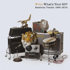 Wilco - Whats Your 20? Essential Tracks 1994-2014 (CD)