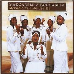 Makgarebe A Bochabela - Merwalo Ya Dibe Tsa Ka (CD)