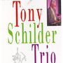 Tony Schilder - Trio (CD)