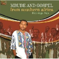 Blessings Nqo - Mbube And Gospel From Southern Africa (CD)