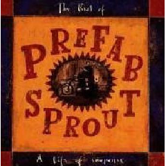 Prefab Sprout - A Life Of Surprises - Best Of Prefab Sprout (CD)