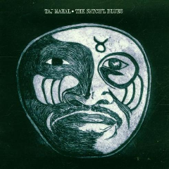 Taj Mahal - The Natch'l Blues - Expanded Edition (CD)