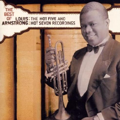 Armstrong Louis - Best Of The Hot Five & Hot Seven Recordings (CD)