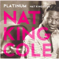 Cole Nat King - Platinum (CD)