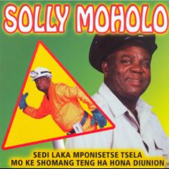 Moholo Solly - Sedi Laka Mpontshe Tsela (CD)