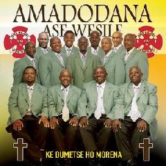 Amadodana Ase Wesile - Ke Dumetse Ho Morena (CD)
