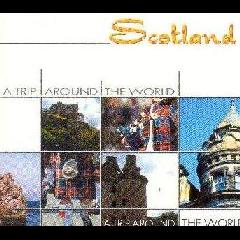 A Trip Around The World - Scotland - Various Artists (CD)