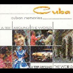 A Trip Around The World - Cuba - Memories - Various Artists (CD)