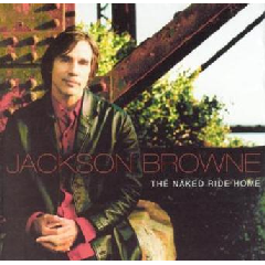 Jackson Browne - The Naked Ride Home (CD)