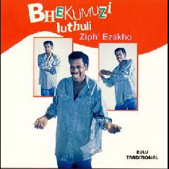 Bhekumuzi Luthuli - Ziph' Ezakho (CD)
