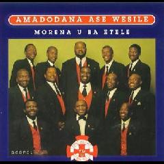 Amadodana Ase Wesile Jr. - Morena U Ba Etele (CD)