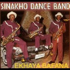 Sinakho Dance Band - Ekhaya Bafana (CD)