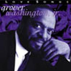 Grover Washington Jr. - Love Songs (CD)