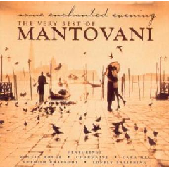 Mantovani - Some Enchanted Evening - Very Best Of Mantovani & His Orchestra (CD)
