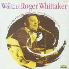 Roger Whitaker - World Of Roger Whittaker (CD)