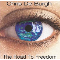 Chris De Burgh - The Road To Freedom (CD)