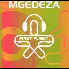 Mgedeza - First Flight (CD)
