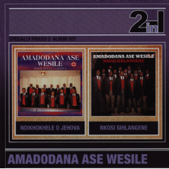 Amadodana Ase Wesile - Ndikhokhele O Jehova / Nkosi Sihlangene (CD)