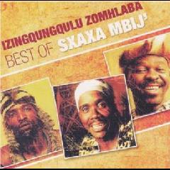 Izingqungqulu Zomhlaba - Sxaxa Mbij' - Best Of (CD)