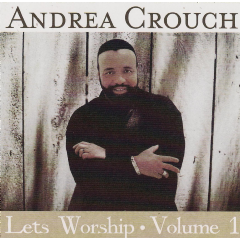 Andrea Crouch - Let's Worship (CD)