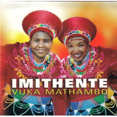 Imithente - Vuka Mathambo (CD)