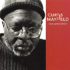 Curtis Mayfield - New World Order (CD)