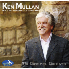 Mullan, Ken - My Saviour Walks With Me (CD)