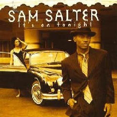 Salter Sam - It's On Tonight (CD)