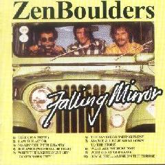 Falling Mirror - Zen Boulders / Storming Of The Loft (CD)