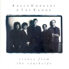 Hornsby Bruce - Scenes From The Southside (CD)