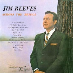 Jim Reeves - Across The Bridge (CD)