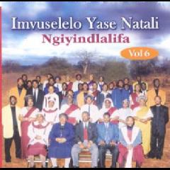 Imvuselelo Yase Natali - Ngiyindlalifa - Vol. 6 (CD)