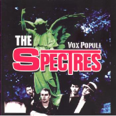 The Spectres - Vox Populi - Vox Populi - Best Of The Spectres (CD)
