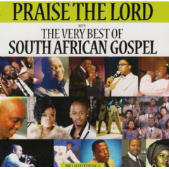 Praise The Lord - Very Best Of South African Gospel - Various Artists (CD)