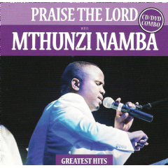 Namba Mthunzi - Praise The Lord - Greatest Hits (CD + DVD)