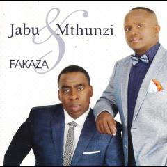 Jabu & Mthunzi - Fakaza