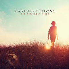 Casting Crowns - The Very Next Thing (CD)