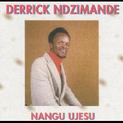 Derrick Ndzimande - Nangu UJesu (CD)