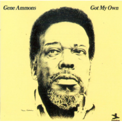 Gene Ammons - Got My Own (CD)