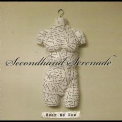 Secondhand Serenade - Hear Me Now (CD)