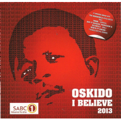 Oskido - I Believe 2013 (CD)